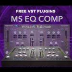 "INTERNET社のVST PLUGIN ""MS EQ COMP Free版""が無料配布中!"