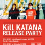 1st Album東名阪リリースツアー『Zantö presents Kill KATANA RELEASE PARTY 「Life of Zanto vol.5」』9月21日会場はBEYOND