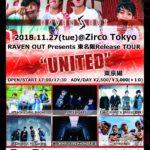 11月27日、Zirco Tokyoにて 「RAVEN OUT Presents 東名阪Release TOUR UNITED 東京編」開催!