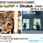 2月12日、北堀江club vijon「【THE MOST DANGEROUS COMBI】the twenties× ジラフポット 2man LIVE!!!」