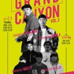 2月3日、心斎橋VARONにて「GRAND CANYON 3」開催!