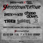 3月3日、アメリカ村DROP GOODBYE TO THE HERO ×Chasedown『 9ROSS COUNTER TOUR』