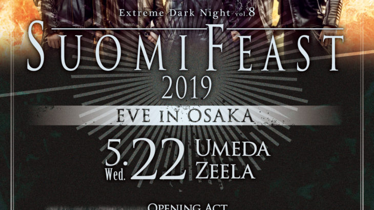 5月22日 梅田Zeela Extreme Dark Night vol.8 Suomi Feast 2019