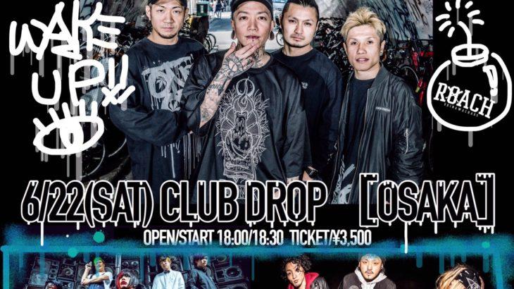 6月22日アメリカ村DROP ROACH RELEASE TOUR OSAKA