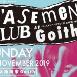 11月24日堺東Goith B'ASEMENT CLUB