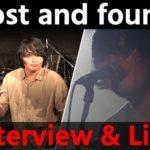 【Lost and found】ライブ&トーク!<1日1組ライブハウスで今注目のアーティスト紹介番組「MUSIC×HUNTER 365」>