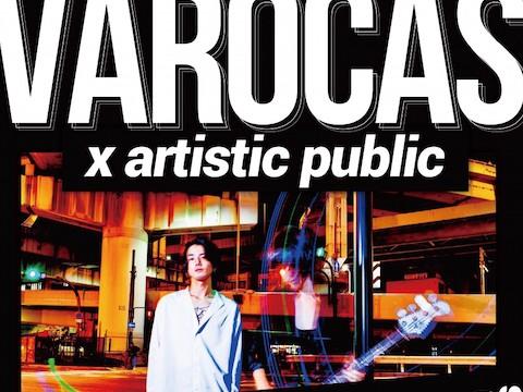 5月24日心斎橋VARON VAROCAS×artistic public