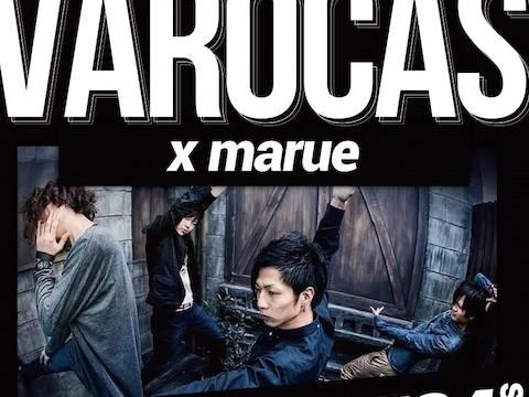 5月24日心斎橋VARON VAROCAS×marue