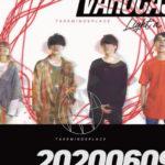 6/9心斎橋VARON VAROCAS! x Take mind`s place 「Light a Fire」