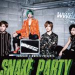 6/26心斎橋VARON SNAKE PARTY VOL 0.5