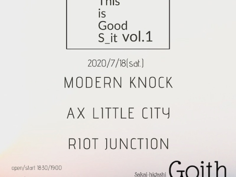 2020.7.18堺東Goith This is Good S_it vol.1 ~Goith 16th Anniversary~
