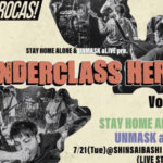 2020.7.21心斎橋VARON UNDERCLASS HERO Vol.6