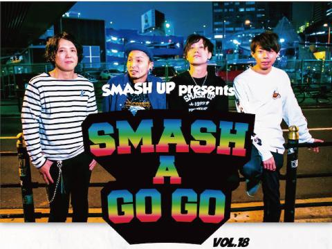 2020.7.25心斎橋VARON『SMASH A GO GO vol.18』 -Smash up ONE MAN SHOW-