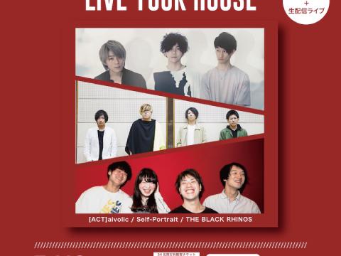 2020.7.12梅田Zeela pre.「LIVE YOUR HOUSE」着席限定34名+配信ライブ