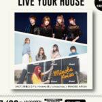 2020.7.28梅田Zeela pre.「LIVE YOUR HOUSE」着席限定34名+配信ライブ