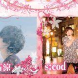 2021.4.10KOBE BOTHALL【近石涼・s:cod】プライベートライブ#7